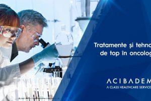 Medicamente și tehnologii de top folosite la ACIBADEM pentru tratarea cancerului