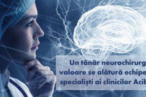 Un tânăr neurochirurg de valoare se alătură echipelor de specialiști ai clinicilor Acibadem