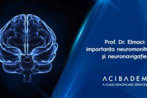 Prof. Dr. Ilhan Elmaci: rolul neuromonitorizării și neuronavigației în tratarea tumorilor cerebrale