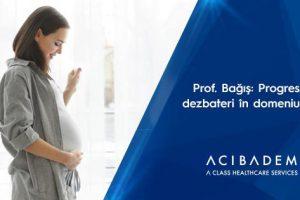 Prof. Dr. Tayfun Bağış: progrese și dezbateri în domeniul FIV