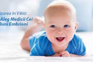 Fertilizarea in vitro: cum aleg medicii cei mai buni embrioni