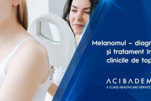 Melanomul – diagnostic și tratament în clinicile de top