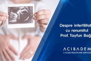 Prof. Dr. Tayfun Bağış, expert FIV: rate de succes în cadrul ACIBADEM