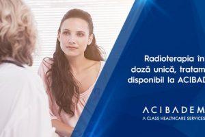 Tratament performant pentru cancerului de sân disponibil în ACIBADEM: radioterapia în doză unică