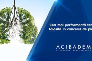 Cea mai performantă tehnică folosită în cancerul de plămîni