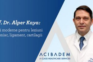 Prof. dr. Alper Kaya: tehnici moderne pentru leziuni de menisc, ligament, cartilagii