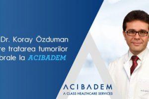 Prof. dr. Koray Ozduman, despre tratarea tumorilor cerebrale la ACIBADEM