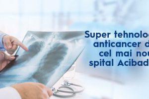 Super tehnologiile anticancer din cel mai nou spital Acibadem