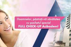 Doamnelor, păstrați-vă sănătatea cu pachetul special FULL CHECK-UP Acibadem!