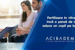 Fertilizare in vitro – încă o șansă de a aduce un copil pe lume